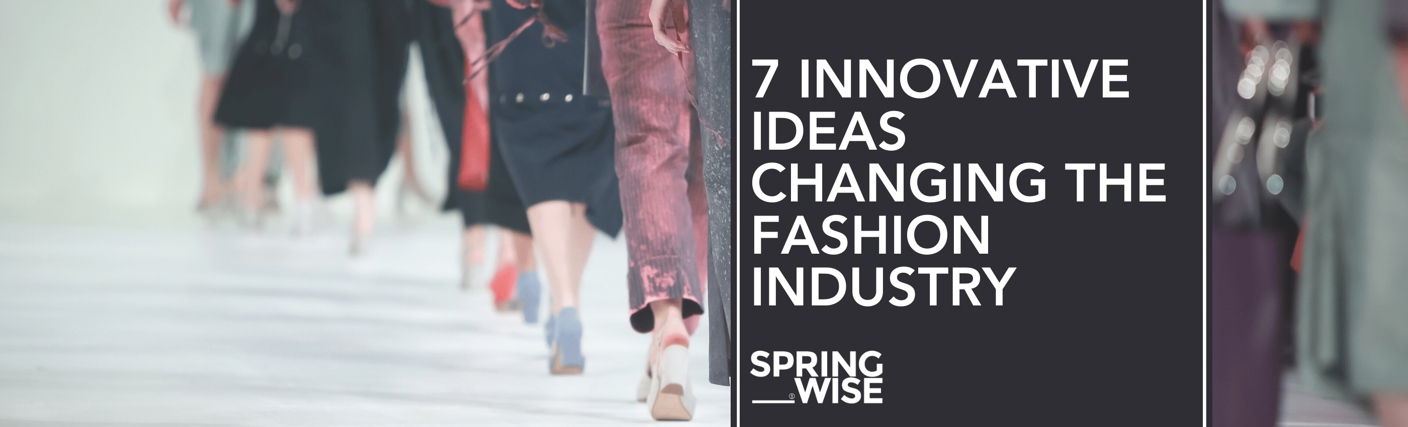 Fashion And Beauty Innovations Springwise